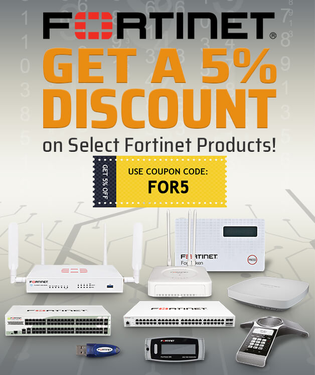 Fortinet Special Discount!